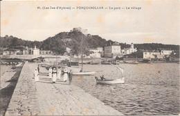 (Les îles D'Hyères) PORQUEROLLES - Le Port - Le Village - Porquerolles