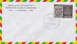 DECIMO QUINTO ANIVERSARIO DE LA FEDERACION FILATELICA BOLIVIANA. 1981 - 1986. BOLIVIA FDC ENVELOPPE. -LILHU - Philately & Coins