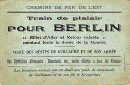 Train De Plaisir Pour Berlin - 1914-18