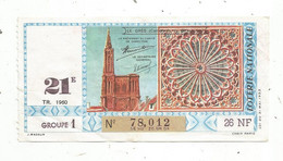 JC , Billet De Loterie Nationale, 21 E, Groupe 1, Vingt Et Unième Tranche 1960,26 NF, Le Grés , Cathédrale De Strasbourg - Lottery Tickets