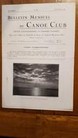 BULLETIN MENSUEL DU CANOE CLUB DECEMBRE 1930  16 PAGES - 1900 - 1949