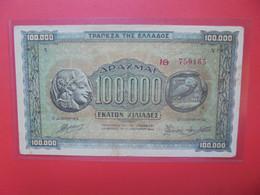 GRECE 100.000 DRACHMAI 1944 Circuler (B.20) - Grecia