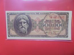 GRECE 500.000 DRACHMAI 1944 Circuler (B.20) - Grecia