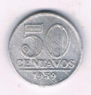 50 CENTAVOS 1959 BRAZILIE /7586/ - Brazil