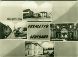 CASALETTO CEREDANO ( CREMONA ) SALUTI / VEDUTINE - EDIZIONE MAINARDI - 1950s (BG6297) - Cremona