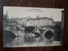 L30/422 Lunéville - Pont Rue Chanzy . La Guerre De 1914 - Luneville