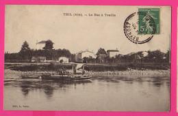 CPA (Réf: Z 3333) THIL (01 AIN) Le Bac à Traille Bateau - France