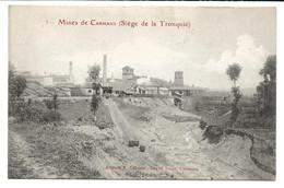 D  81 MINES De CARMAUX  Siege De La Tronquie - Carmaux