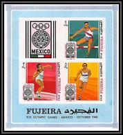 Fujeira - 1565/ Bloc N° 9 B Jeux Olympiques (olympic Games) Summer Mexico 1968 ** MNH Non Dentelé Imperf - Verano 1968: México