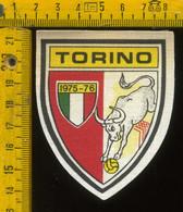 Scudetto Stemma In Stoffa Souvenir D' Epoca Calcio Torino - Patches
