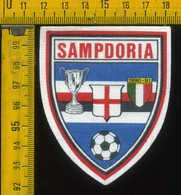 Scudetto Stemma In Stoffa Souvenir D' Epoca Calcio Sampdoria - Patches