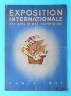 EXPOSITION INTERNATIONALE Des Arts Et Techniques Dans La Vie Moderne PARIS 1937 * Exposition Universelle De 1937 * Expo - Zeitschriften: Abonnement