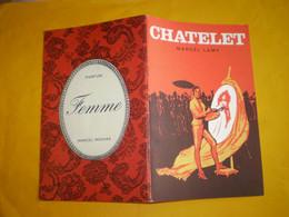 Theatre Du Chatelet Marcel Lamy, Le Prince De Madrid: Francis Lopez, Luis Mariano, Maurice Baquet...nombreuses Pub - Programas