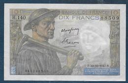 Billet 10 F  Mineur Du 30 - 10 - 1947 - 1871-1952 Antichi Franchi Circolanti Nel XX Secolo