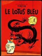 Hergé - Tintin - Le Lotus Bleu - Casterman - ( 1966 ) . - Tintin