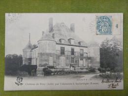 Château De Pouy (Aube) Par Villeneuve-l'Archevêque (Yonne) - Autres Communes