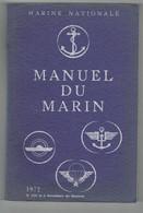 MANUEL DU MARIN. MARINE NATIONALE. BATEAUX. NAVIRES. MATELOT. 1972. - Bateau