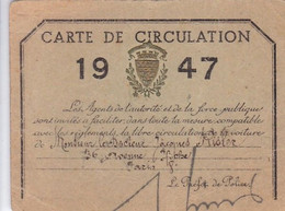 CARTE DU PREFET DE POLICE : LIBRE CIRCULATION POUR UN MEDECIN  DE PARIS . 1947 . - Billetes De Transporte