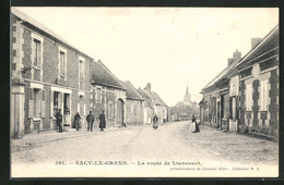 CPA Sacy-Le-Grand, La Route De Liancourt - Liancourt