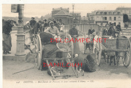 76 // DIEPPE   Marchands De Poissons Et Leurs Voitures A Chien  LL 246 - Dieppe
