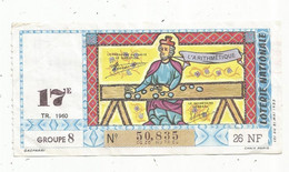 JC , Billet De Loterie Nationale,  17 E, Groupe 2, Dix-septième Tranche 1960, 26 NF, L'arithmétique - Lottery Tickets