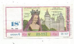 JC , Billet De Loterie Nationale,  18 E, Groupe 6, Dix-huitième Tranche 1960, 26 NF, Agnés Sorel à Beauté Sur Marne - Lottery Tickets