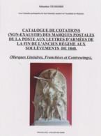 NOUVEAU CATALOGUE DE COTATIONS DES MARQUES POSTALES D'ARMÉES Période 1792/1848 - ...-1850 Prephilately