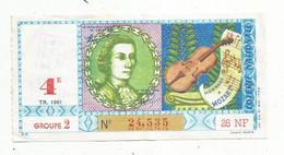 JC , Billet De Loterie Nationale,  4 E, Groupe 2, Quatrième Tranche 1961, 26 NF, Hommage à MOZART - Lottery Tickets