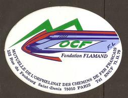 AUTOCOLLANT ADHÉSIF STICKER TRAIN TGV FONDATION FLAMAND OCF MUTUELLE DE L'ORPHELINAT DES CHEMINS DE FER FRANCAIS PARIS - Railway