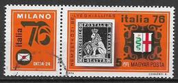 UNGHERIA 1976  ITALIA 76 ESPOSIZIONE FILATELICA A MILANO YVERT. 2517 USATO CON BANDELLA - Used Stamps