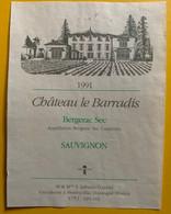 15900 - Château Le Barradis  1991 Bergerac Sec Sauvignon - Bergerac