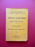 I Doveri Ed I Diritti Del Medico Veterinario Legislazione Sanitaria Botta 1906 - Livres, BD, Revues