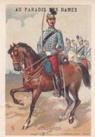 AU PARADIS DES DAMES, Militaria, Hussards - Sonstige
