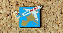 Pin's AVION - Compagnie Aérienne AIR INTER Europe De L'Ouest - émaillé à Froid - Fabricant PUNCH - Aerei