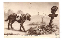 GUERRE 14 - CHIEN SANITAIRE - LE TOMBEAU DU CAMARADE - - Weltkrieg 1914-18
