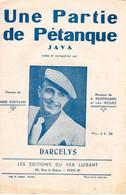 UNE PARTIE DE PETANQUE - JAVA - 1941 - DARCELYS - EXCELLENT ETAT - - Autres