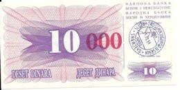 BOSNIE HERZEGOVINE 10000 DINARA 1993 UNC P 53 F - Bosnia Erzegovina