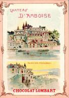 3 Chromos Belle Illustration Château De Amboise , De Pau , De Chantilly - Lombart