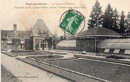 PONT SUR SEINE - Les Serres Du Château De Mr Casimir Périer, Ancien Président De La République - Autres Communes