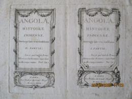 2 IMAGES TRES ANCIENNESJ.TARDIEU SCULP.  ANGOLA HISTOIRE INDIENNE A AGRA AVEC PRIVILEGE DU GRAND MOGOL M.DCC.XLIV  8/12 - Autres