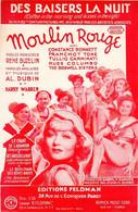 DU FILM MOULIN ROUGE - DES BAISERS LA NUIT - C. BENNETT / F. TONE - 1933 - ETAT PROCHE DU NEUF - - Música De Películas