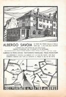 Albergo Savoia, Passo Pordoi / Olio Sasso. Advertising 1935 - Prenten & Gravure