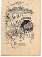 Programme GRAND CASINO MUNICIPAL De ROYAN - 19 Août 1895 - Illust. Berteault - Programas