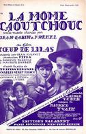 GABIN - FREHEL - LA MOME CAOUTCHOUC - DU FILM COEUR DE LILAS - 1932 - SUPER ETAT PROCHE DU NEUF - - Música De Películas