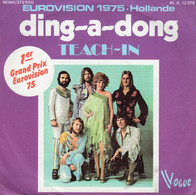 Disque - Teach-In - Ding-A-Dong - Vogue 45.X.12078 - France 1975 - - Disco, Pop