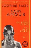 JOSEPHINE BAKER - SANS AMOUR - 1933 - EXCELLENT ETAT COMME NEUF  - - Música & Instrumentos