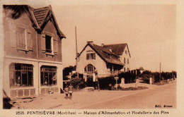 S39-012 Penthièvre - Maison D'Alimentation Et Hostellerie Des Pins - Other Municipalities