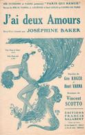 JOSEPHINE BAKER - J'AI DEUX AMOURS - 1930 - EXCELLENT ETAT PROCHE DU NEUF  - ILLUSTRATION ZIG - - Música & Instrumentos