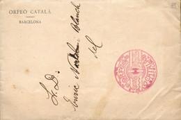 """1913. Sobre Con Membrete Impreso Del Orfeó Català, Circulado En Barcelona. Franquicia En Rojo """"ORFEO/CATALA/BARCELONA"""". - Franquicia Postal"""
