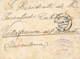 1913 (19 JUL). Carta De Melilla A Vilafranca Del Penedés (Barcelona). Franquicia Del Rgto. De Cazadores De Taxdir En Vio - Franquicia Postal